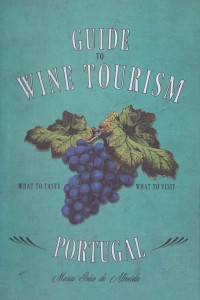 Portugal Guide to Wine Tourism
